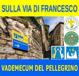 Sulla Via di Francesco – Vademecum per Accogliere il Pellegrino